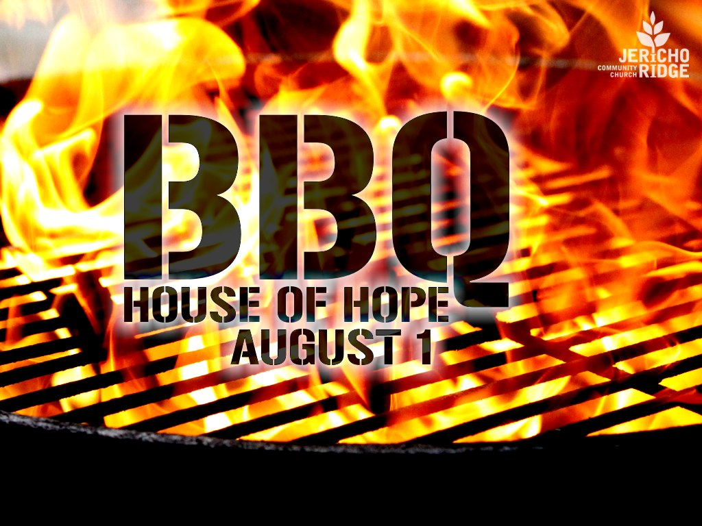 House of Hope BBQ Aug 1